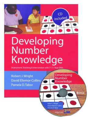 DEVELOPING NUMBER KNOWLEDGE WITH 7 TO 11 YEAR OLDS